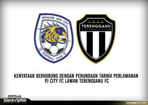 Terengganu FC PJ City Tunda Perlawanan