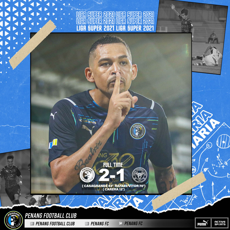 Casagrande Penang FC Perak FC 2021