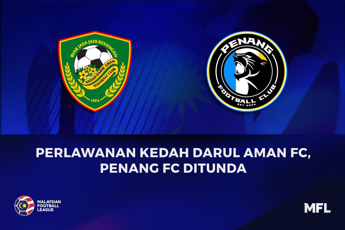 Kedah Penang FC Tunda MFL